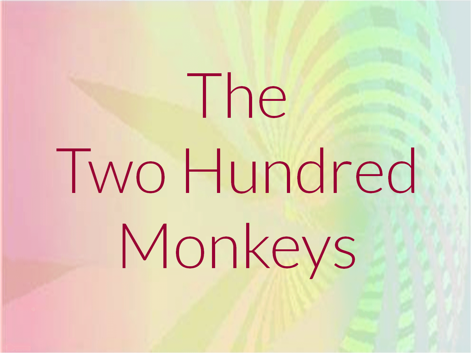 TwoHundredMonkeys1